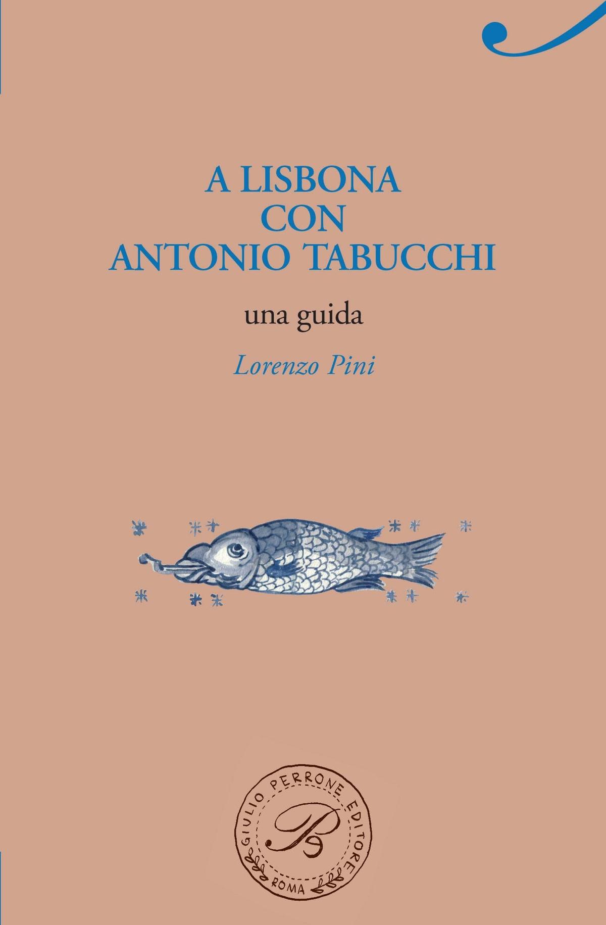 A Lisbona con Antonio Tabucchi