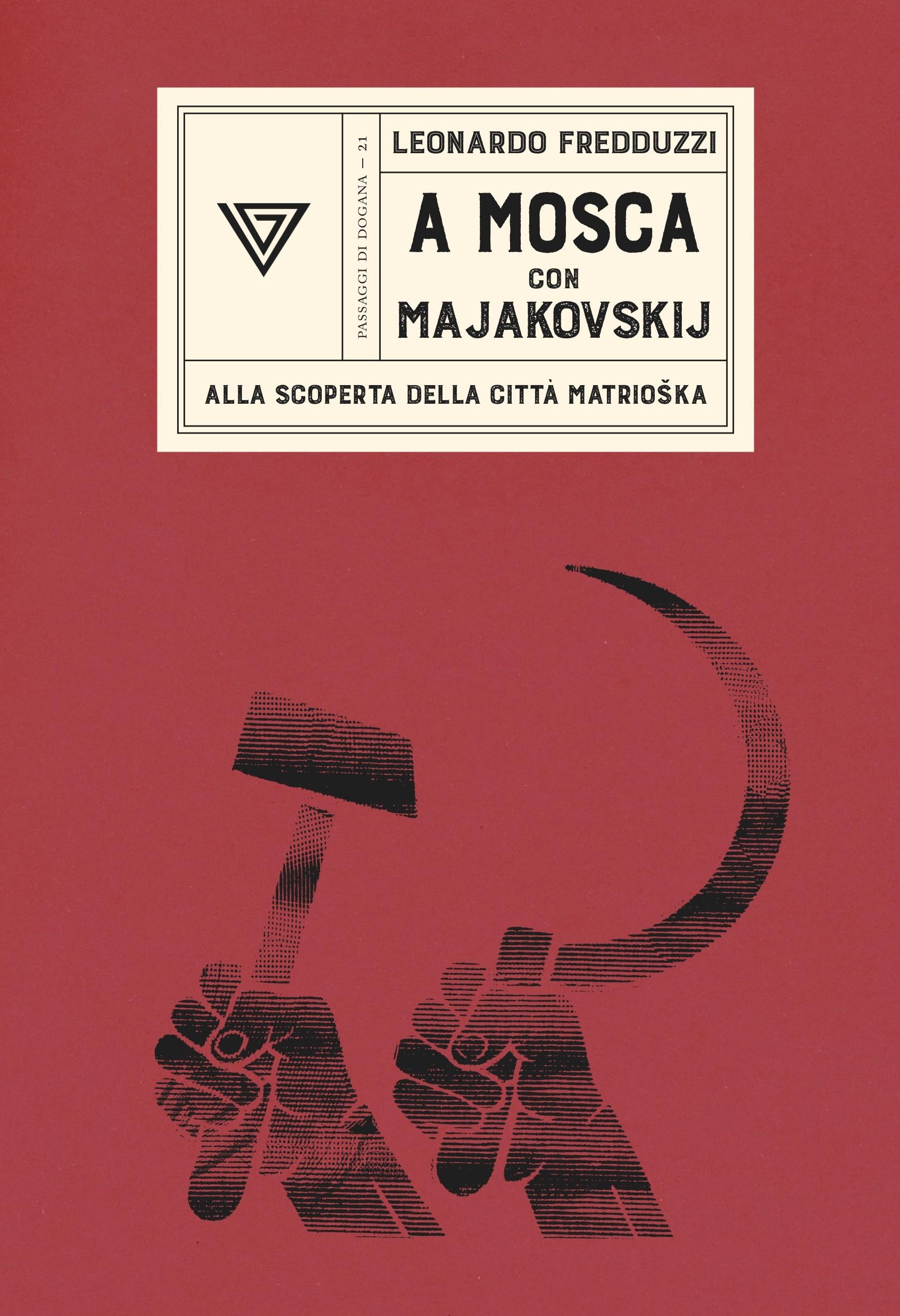 A Mosca con Majakovskij